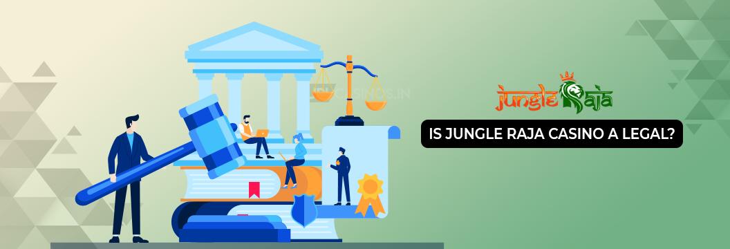legal casino india jungle raja